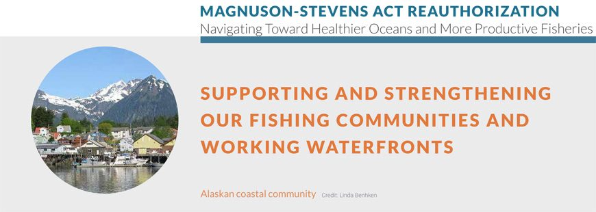 Supporting & Strengthening Our Fishing Communities & Working Waterfronts