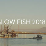 Join Us at Slow Fish 2018 in San Francisco