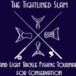 It's Time for the Tightlined Slam